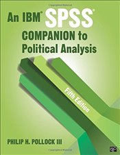 IBM SPSS® Companion to Political Analysis - Pollock, Philip H. H.