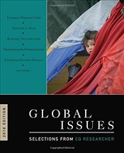 Global Issues : Selections from CQ Researcher - Researcher, CQ