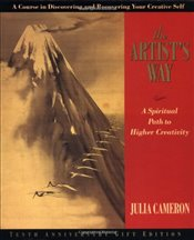 Artists Way : A Spiritual Path : 10th Anniversary Edition - Cameron, Julia