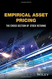 Empirical Asset Pricing : The Cross-Section of Stock Returns - Bali, Turan G.