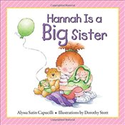 Hannah is a Big Sister (Hannah Henry Series) (Hannah and Henry Series) - Capucilli, Alyssa Satin