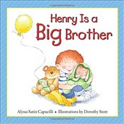 Henry is a Big Brother (Hannah & Henry Series) (Hannah and Henry Series) - Capucilli, Alyssa Satin