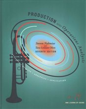 Production and Operations Analysis 7e : Strategy - Quality - Analytics - Application - Nahmias, Steven