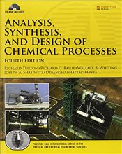 Analysis, Synthesis and Design of Chemical Processes (Prentice Hall International Series in the Phys - Turton, Richard