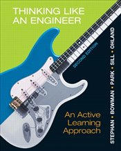 Thinking Like an Engineer: An Active Learning Approach - Stephan, Elizabeth A.