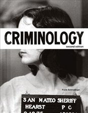 Criminology (The Justice Series) - Schmalleger, Frank J.