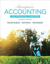 Horngrens Accounting, the Financial Chapters - Miller-Nobles, Tracie L.