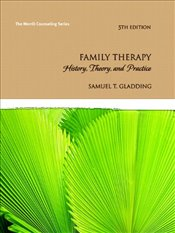 Family Therapy: History, Theory, and Practice (Merrill Counseling) - Gladding, Samuel T.