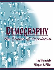 Demography: The Science of Population - Weinstein, Jay
