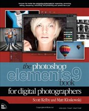 Photoshop Elements 9 Book for Digital Photographers (Voices That Matter) - Kelby, Scott
