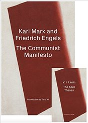 Communist Manifesto/The April Theses : A Revolutionary Edition - Marx, Karl