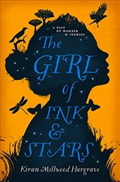 Girl of Ink & Stars - Hargrave, Kiran Millwood