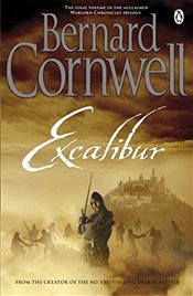 Excalibur : A Novel of Arthur (Warlord Chronicles) - Cornwell, Bernard