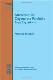 Attractors for Degenerate Parabolic Type Equations - Efendiev, Messoud