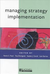 Managing Strategy Implementation - Flood, Patrick C.