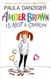 Amber Brown Is Not a Crayon - Ross, Tony