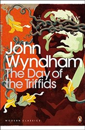 Day of the Triffids - Wyndham, John