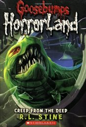Creep from the Deep (Goosebumps Horrorland) - Stine, R. L.