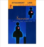 Separation : Attachment and Loss 2 - Bowlby, John