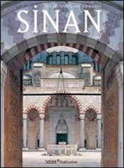 Sinan : The Architect and His Works - Günay, Reha