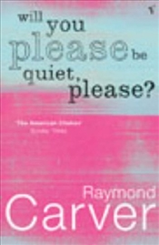 Will You Please be Quiet, Please? - Carver, Raymond