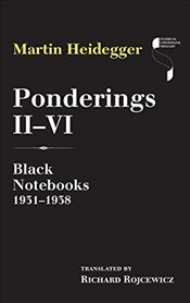 Ponderings : 2-6 : Black Notebooks 1931-1938 - Heidegger, Martin