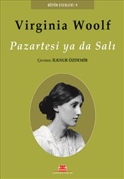 Pazartesi ya da Salı - Woolf, Virginia