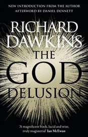 God Delusion : 10th Anniversary Edition - Dawkins, Richard