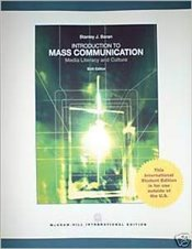 Introduction to Mass Communication 9e ISE : Media Literacy and Culture - Baran, Stanley