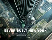 Never Built New York - Goldin, Greg