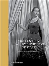 20th Century Jewelry & the Icons of Style - Papi, Stefano