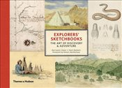 Explorers Sketchbooks : The Art of Discovery & Adventure - Lewis-Jones, Huw