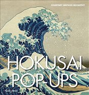 Hokusai Pop-ups - McCarthy, Courtney Watson