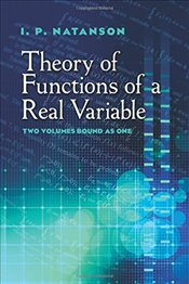 Theory of Functions of a Real Variable (Dover Books on Mathematics) - Natanson, I.P.