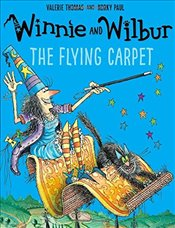 Winnie and Wilbur : The Flying Carpet - Thomas, Valerie