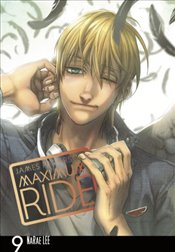Maximum Ride : Manga : Volume 9 - Patterson, James