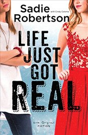 Life Just Got Real: A Live Original Novel (Live Original Fiction) - Robertson, Sadie