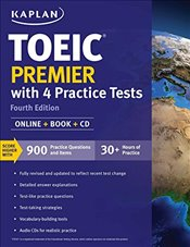 Toeic Premier 2018-2019 with 4 Practice Tests : Online + Book + CD - Kaplan