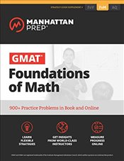 GMAT Foundations of Math : 900+ Practice Problems in Book and Online  - Prep, Manhattan