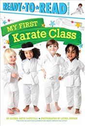 My First Karate Class - Capucilli, Alyssa Satin