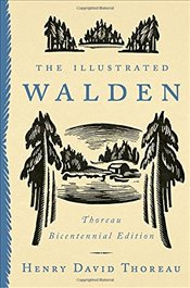 Illustrated Walden : Thoreau Bicentennial Edition - Thoreau, Henry David