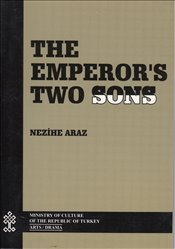 Emperors Two Sons - Araz, Nezihe