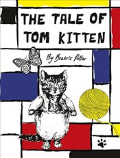 Tale Of Tom Kitten : Beatrix Potter Designer Editions - Potter, Beatrix
