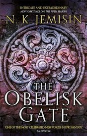 Obelisk Gate : Broken Earth Trilogy 2 - Jemisin, N. K.