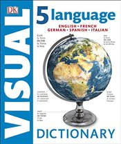 5 Language Visual Dictionary : English, French, German, Spanish and Italian -