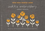 Zakka Embroidery : Simple One- and Two-Color Embroidery Motifs and Small Crafts - Higuchi, Yumiko