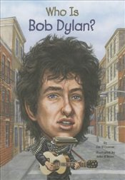 Who Is Bob Dylan?   - OConnor, Jim