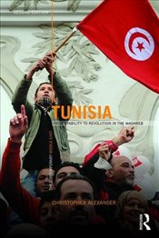 Tunisia : From stability to revolution in the Maghreb  - Alexander, Christopher