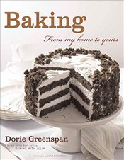 Baking: From My Home to Yours - Greenspan, Dorie
