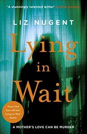 Lying in Wait - Nugent, Liz